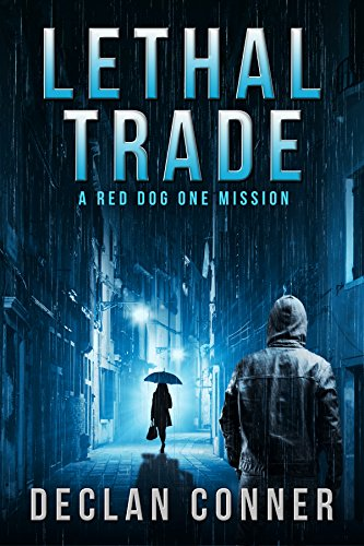 lethal-trade-a-red-dog-one-mission-english-edition