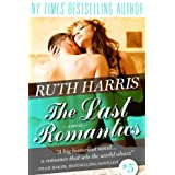 THE LAST ROMANTICS (Park Avenue Series, Book #5) ~ Ruth Harris