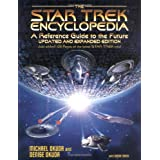 Star Trek Encyclopedia: A Reference Guide to the Futureby Michael Okuda
