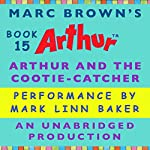 Arthur and the Cootie Catcher | Marc Brown