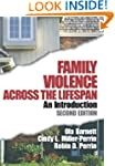 Family Violence Across the Lifespan:...
