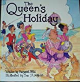 The Queen's Holiday (0340560592) by Wild, Margaret