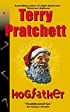 Hogfather (Turtleback School & Library Binding Edition) (Discworld) (061357222X) by Terry Pratchett