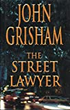The Street Lawyer by John Grisham 1998 BCA John Grisham