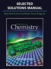 Selected Solution Manual for Principles of Chemistry A Molecular Approach by Nivaldo J. Tro