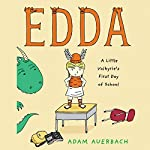 Edda: A Little Valkyrie's First Day of School | Adam Auerbach