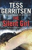 The Silent Girl (Rizzoli & Isles 9) Tess Gerritsen