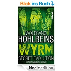 Wolfgang Hohlbeins Wyrm. Secret Evolution: Roman