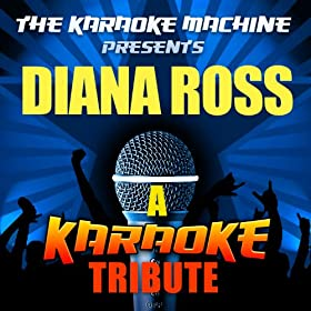 Missing You (Diana Ross Karaoke Tribute)