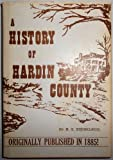 img - for A History of Hardin County (reproduction of the original work - 109 pages) book / textbook / text book