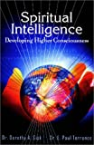 img - for Spiritual Intelligence : Developing Higher Consciousness by Dorothy A. Sisk (2001-06-02) book / textbook / text book