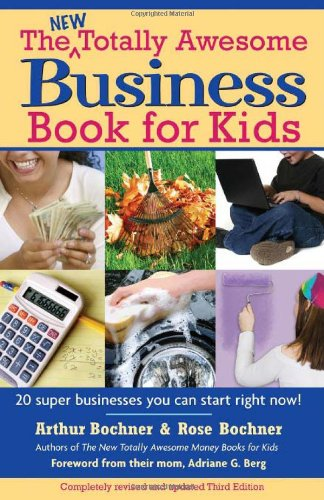 New Totally Awesome Business Book For Kids: Revised Edition front-401307