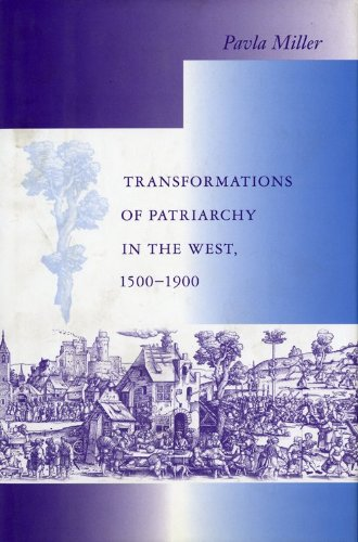 Transformations of Patriarchy in the West, 1500-1900 (Interdisciplinary Studies in History)