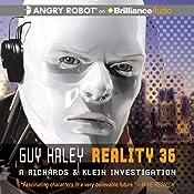 Reality 36 | Guy Haley