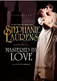 Mastered by Love (Bastion Club Novels, Book 8) (The Bastion Club)