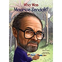 Who Was Maurice Sendak? Audiobook by Janet Pascal Narrated by Arthur Morey