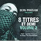 8 Titres et Demi Vol. 2