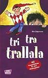 Image de Tri-tra-trallala: 42 Kasperlstücke für den Kindergarten