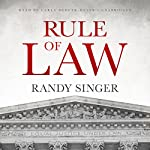 Rule of Law   Randy Singer