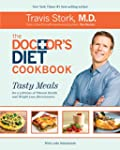 The Doctor's Diet Cookbook: Tasty Mea...