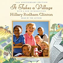 It Takes a Village (       ABRIDGED) by Hillary Rodham Clinton Narrated by Hillary Rodham Clinton