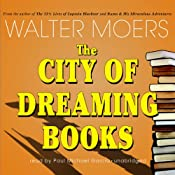 The City of Dreaming Books | [Walter Moers, John Brownjohn (translator)]