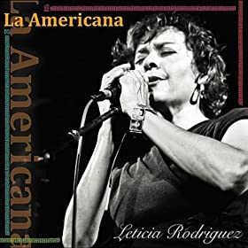 Leticia Rodriguez La Americana