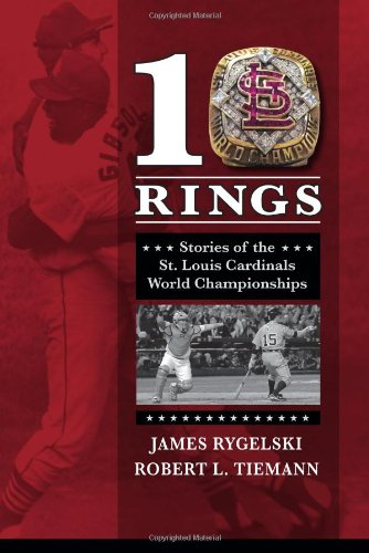 10 Rings: Stories of the St. Louis Cardinals World Championships at Amazon.com