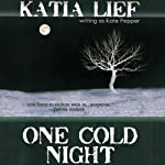 One Cold Night | Katia Lief