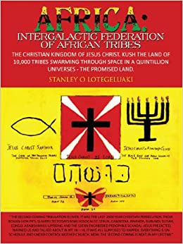 Africa: Intergalactic Federation of African Tribes: The ...