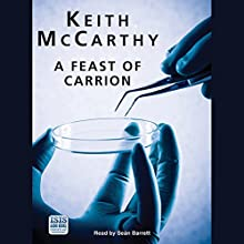 A Feast of Carrion Audiobook by Keith McCarthy Narrated by Sean Barrett