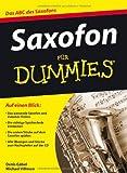 Saxofon für Dummies (Fur Dummies)