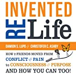Reinvented Life | Christofer C. Ashby,Damion S. Lupo