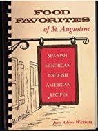 Food Favorites of St. Augustine: Spanish…