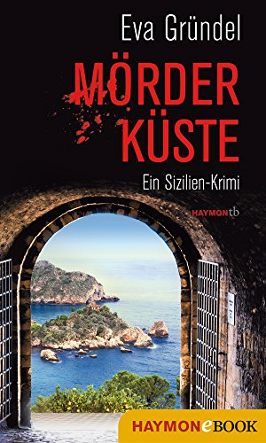 morderkuste-ein-sizilien-krimi-reisekrimis-mit-elena-martell-1-german-edition