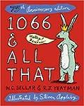 1066 & All That: 75th Anniversary Edi...