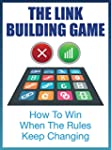 The Linkbuilding Game: How To Win Whe...