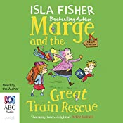 Marge and the Great Train Rescue   Isla Fisher