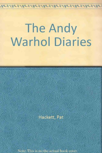 The Andy Warhol Diaries By Edited By Pat Hackett Read Online
