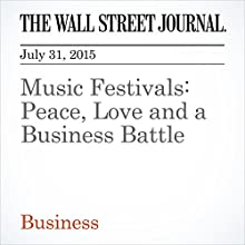 Music Festivals: Peace, Love and a Business Battle (       UNABRIDGED) by Neil Shah Narrated by Ken Borgers