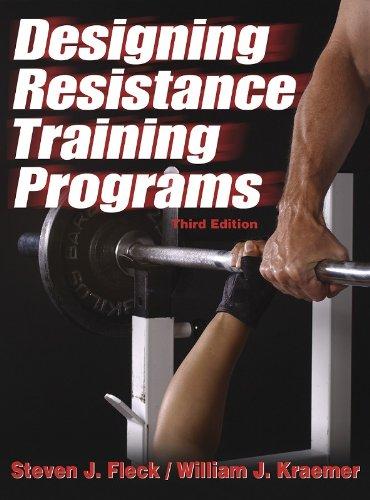 Designing Resistance Training Programs - 3rd