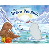 The Brave Penguinby Daniel Howarth