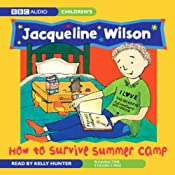 How to Survive Summer Camp | [Jacqueline Wilson]