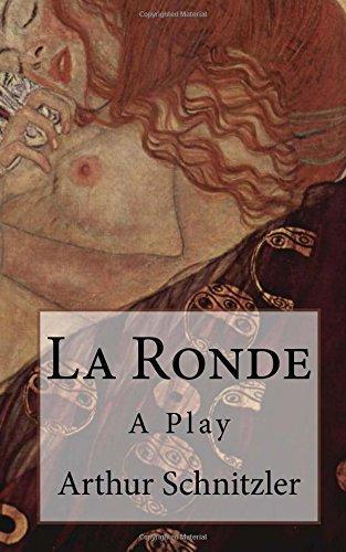 La Ronde: A Play (Timeless Classics)