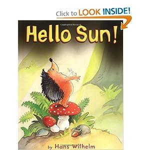 Hello Sun! (Carolrhoda Picture Books)