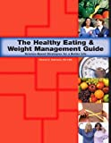 The-Healthy-Eating--Weight-Management-Guide-and-workbook
