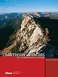 echange, troc Pascal Sombardier - Chartreuse - Vercors : Les randonnées du vertige