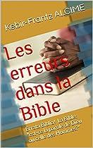 LES ERREURS DANS LA BIBLE: ERRATA BIBLIA! LA BIBLE: