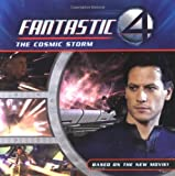 Fantastic Four: The Cosmic Storm (Fantastic 4 8x8) (0060786175) by Hapka, Catherine