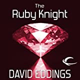 The Ruby Knight: The Elenium, Book 2 (Unabridged)